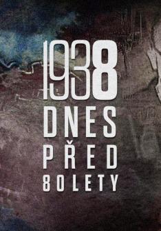 80. výročí nacistické okupace ČSR a vzniku Protektorátu Čechy a Morava: Zrádce nebo oběť?