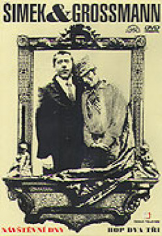 Hop dva tři Miloslava Šimka a Jiřího Grossmanna